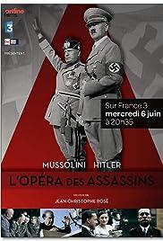 Mussolini-Hitler: L'opéra des assassins Poster