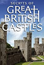 Image of Secrets of Great British Castles
