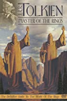 Image of J.R.R. Tolkien: Master of the Rings - The Definitive Guide to the World of the Rings