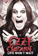 Ozzy Osbourne: Life Won't Wait