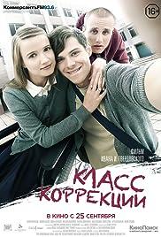 Klass korrektsii(2014) Poster - Movie Forum, Cast, Reviews