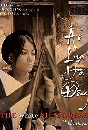Áo lua Hà Dông(2006) Poster - Movie Forum, Cast, Reviews