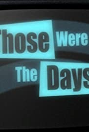 Those Were the Days Poster