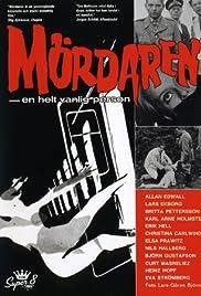 Mördaren - en helt vanlig person Poster