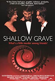 Shallow Grave (1994) Poster - Movie Forum, Cast, Reviews