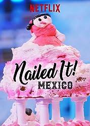 Nailed It! Mexico - Season 1 (2019) poster