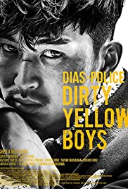 DIAS POLICE: DIRTY YELLOW BOYS (2016)