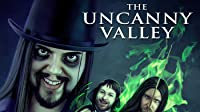The Uncanny Valley: DVD
