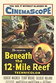 Beneath the 12-Mile Reef(1953) Poster - Movie Forum, Cast, Reviews