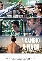 A cambio de nada(2015)