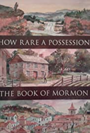 How Rare a Possession: The Book of Mormon (1987) Poster - Movie Forum, Cast, Reviews