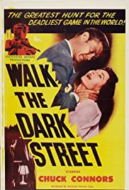 Walk the Dark Street (1956) Poster - Movie Forum, Cast, Reviews