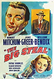The Big Steal (1949) Poster - Movie Forum, Cast, Reviews