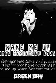 Green Day Makes a Video: Wake Me Up When September Ends Poster