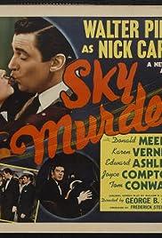 Sky Murder(1940) Poster - Movie Forum, Cast, Reviews