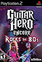 Guitar Hero Encore: Rocks the 80's