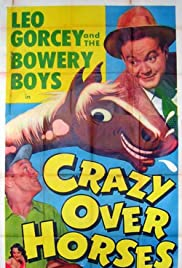 Crazy Over Horses (1951) Poster - Movie Forum, Cast, Reviews
