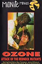 Image of Ozone: The Attack of the Redneck Mutants