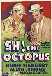 Sh! The Octopus (1937) Poster - Movie Forum, Cast, Reviews