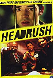 Headrush (2003) Poster - Movie Forum, Cast, Reviews