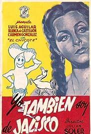 Yo también soy de Jalisco Poster