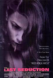 The Last Seduction (1994) Poster - Movie Forum, Cast, Reviews