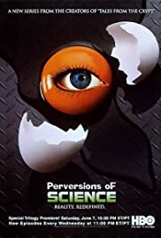 Perversions of Science Poster - TV Show Forum, Cast, Reviews