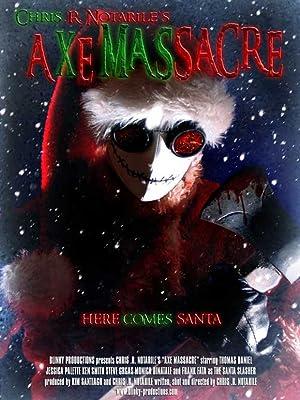 Axe Massacre (2008)