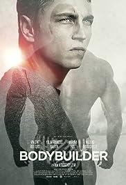 Bodybuilder(2014) Poster - Movie Forum, Cast, Reviews
