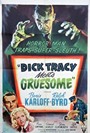 Dick Tracy Meets Gruesome (1947) Poster - Movie Forum, Cast, Reviews