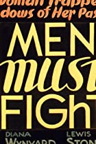 Image of Men Must Fight