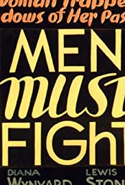 Men Must Fight (1933) Poster - Movie Forum, Cast, Reviews