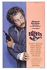 The Big Fix (1978) Poster - Movie Forum, Cast, Reviews