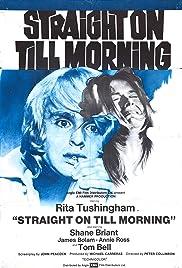 Straight on Till Morning(1972) Poster - Movie Forum, Cast, Reviews