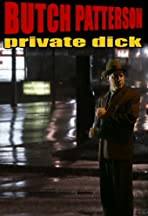 Butch Patterson: Private Dick