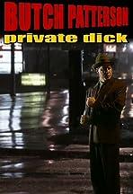 Butch Patterson: Private Dick