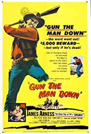 Gun the Man Down(1956) Poster - Movie Forum, Cast, Reviews