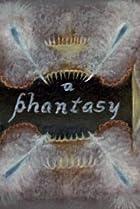Image of A Phantasy