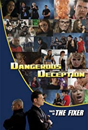 Dangerous Deception: Tales of the Fixer Poster