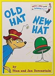 Old hat new hat de Stan Berenstain
