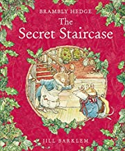 The Secret Staircase (Brambly Hedge) af Jill…