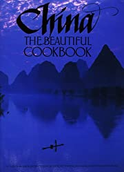 China: The Beautiful Cookbook (Beautiful…