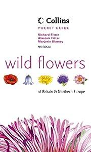 Wild Flowers of Britain & Northern Europe…