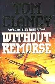 Without remorse av Tom Clancy