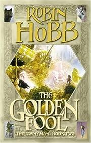 The Golden Fool (Tawny Man S.) por Robin…