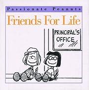 Friends for Life (Passionate Peanuts) av…