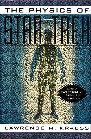 The Physics of Star Trek por Lawrence…