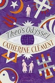 Theo's Odyssey por Catherine Clément