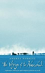 The Voyage Of The Narwhal de Andrea Barrett