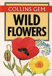 Collins Gem - Wild Flowers (Gem Nature…